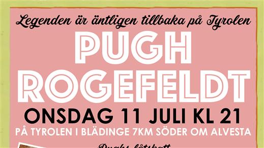 Bild för Pugh på Tyrolen, 2018-07-11, TYROLEN i Blädinge