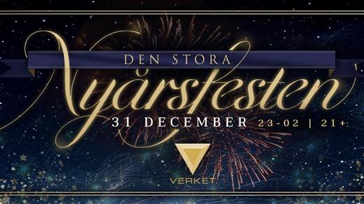 Bild för Den Stora Nyårsfesten - Verket, 2016-12-31, Nöjesfabriken