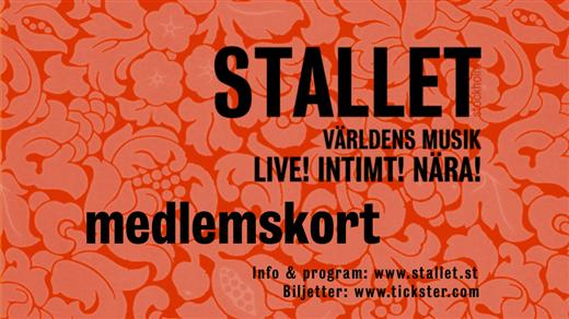 Bild för Medlemskap Stallet 2017, 2016-11-01, Stallet - Världens Musik