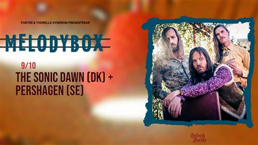 Bild för The Sonic Dawn (DK) + Pershagen  + Sunny A.M, 2021-10-09, Melody Box
