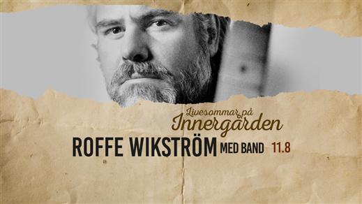 Bild för Roffe Wikström med band, 2017-08-11, Nöjesfabriken