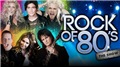 ROCK OF 80´S - THE SHOW 20/10