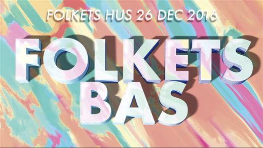 Bild för FOLKETS BAS 2016, 2016-12-26, Umeå Folkets Hus