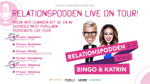 Bild för Relationspodden Live on Tour, 2019-03-17, Draken (M)