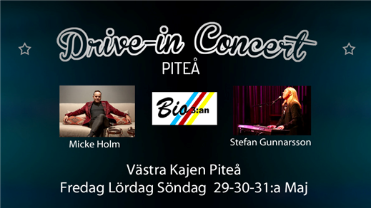 Bild för Drive-in Concert Piteå, 2020-05-29, Drive-in Concert Piteå