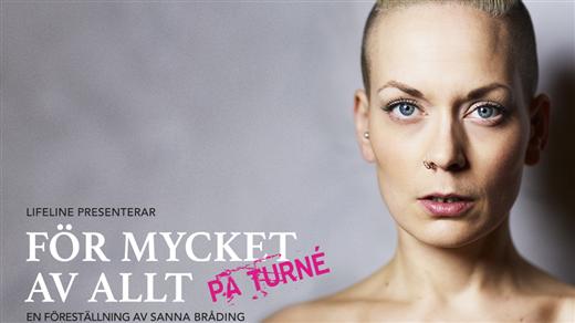 Bild för Sanna Bråding - För mycket av allt, 2017-03-24, Jönköpings Teater