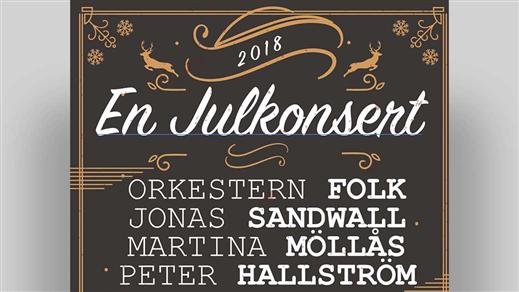Bild för En Julkonsert FOLK & Jonas Sandwall, 2018-11-23, Pingstkyrkan Vrigstad
