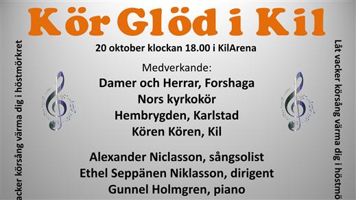 Bild för KörGlöd, 2018-10-20, Kulturhuset KilArena