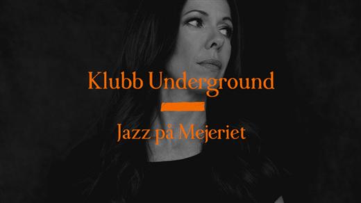 Bild för Jazzklubben Underground - Rigmor Gustafsson, 2020-02-05, Mejeriet