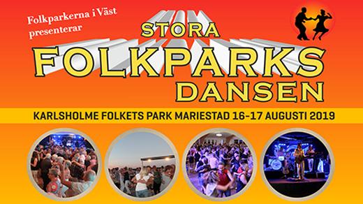 Bild för Stora Folkparksdansen, 2019-08-16, Karlsholme Folkets Park, Mariestad