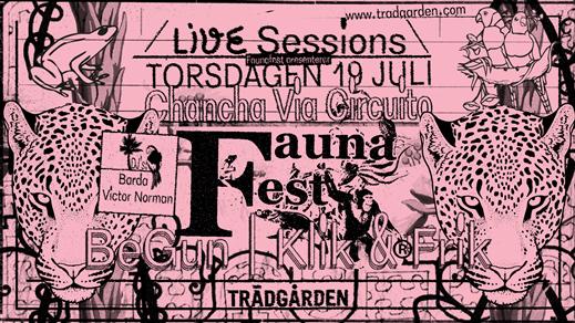 Bild för Live Sessions: Faunafest med Chancha Via Circuito,, 2018-07-19, Trädgården
