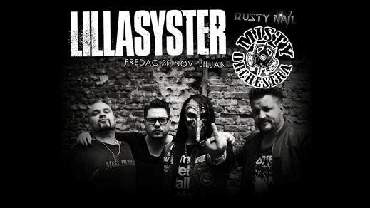 Bild för Lillasyster + Misty Orchesta + Rusty Nail - Liljan, 2018-11-30, Liljan