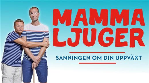 Bild för Mamma ljuger - Nyköping, 2022-03-31, Konsertsalen Culturum