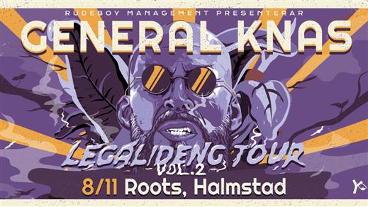 Bild för General Knas - Legalideng Tour vol 2, 2019-11-08, Roots - Norre Port
