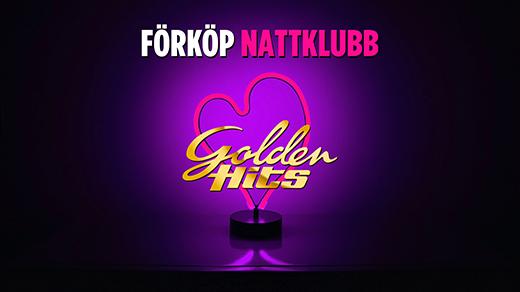 Bild för Nattklubb  - Golden Hits Våren 2020, 2020-05-16, Golden Hits, Entréplan
