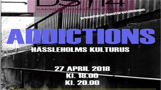 Bild för DS14 ADDICTIONS 20:00, 2018-04-27, Röda Salongen, Hässleholm Kulturhus