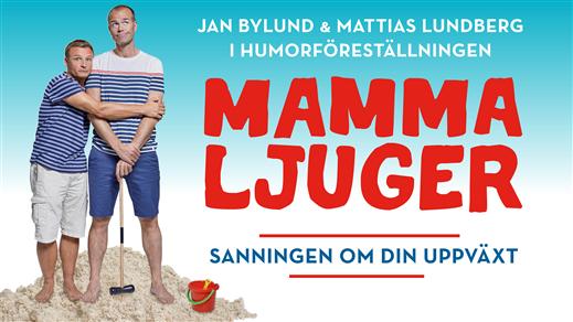 Bild för Mamma Ljuger - Umeå, 2021-10-21, Vävenscenen