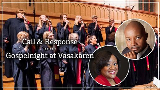 Bild för Call & Response - Gospelnight at Vasakåren, 2018-01-22, Vasakåren