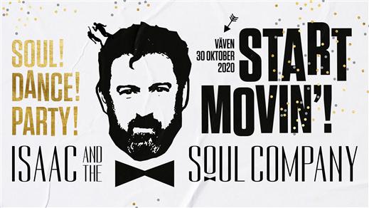 Bild för Isaac And The Soul Company, 2020-10-30, Vävenscenen