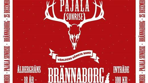 Bild för Hemvändarfesten på Brännaborg//Pajala Sunrise 2019, 2019-12-25, Brännaborg
