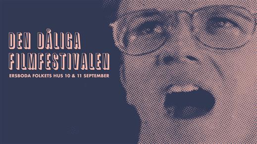 Bild för Den Dåliga Filmfestivalen, 2021-09-10, Ersboda Folkets Hus