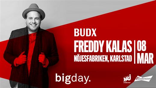 Bild för Big Day Freddy Kalas (LIVE) Nöjesfabriken, 2019-04-12, Nöjesfabriken