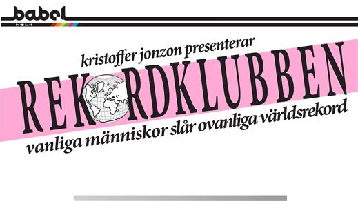 Bild för Rekordklubben - En humorklubb fylld av rekord, 2018-03-23, Babel