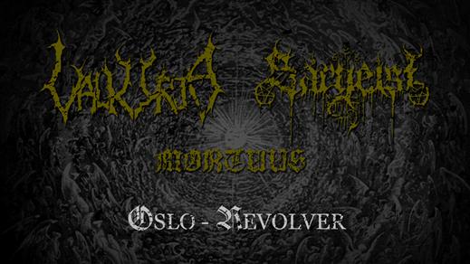 Bild för Valkyrja, Sargeist, Mortuus i Oslo, 2019-12-19, Revolver