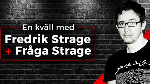 Bild för En kväll med FREDRIK STRAGE + Fråga STRAGE, 2019-02-06, Intiman