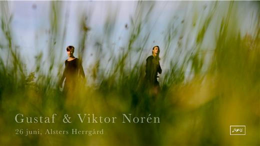 Bild för Gustaf & Viktor Norén | Alsters Herrgård, 2020-06-26, Alsters Herrgård
