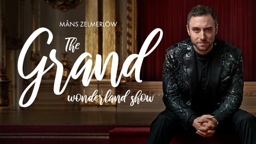 Bild för The Grand Wonderland Show, 2019-11-30, Vinterträdgården Grand Hôtel