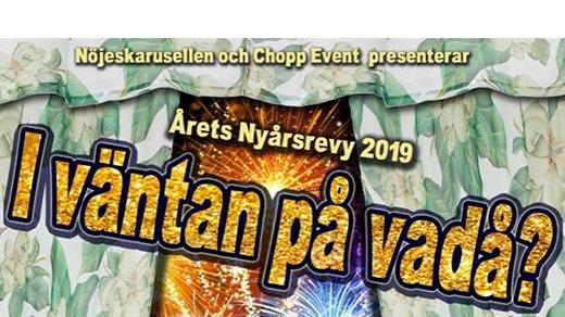 Bild för I väntan på vadå? Nyårsrevy 2019, 2019-01-26, Valdemarsviks revyn Folkets Hus Valdemarsvik
