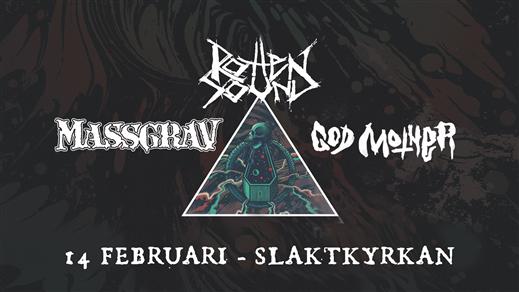 Bild för Rotten Sound - Massgrav - God Mother, 2019-02-14, Slaktkyrkan