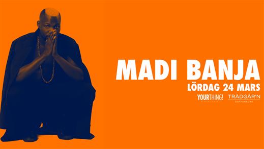 Bild för MADI BANJA - Lördag 24 Mars - Trädgårn, 2018-03-24, RESTAURANG TRÄDGÅR'N