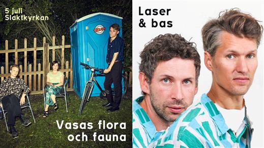 Bild för Vasas flora och fauna + Laser & bas, 2019-07-05, Slaktkyrkan