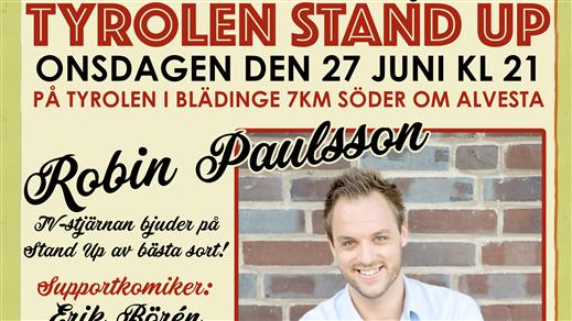 Bild för Tyrolen Stand Up: Robin Paulsson + support, 2018-06-27, TYROLEN i Blädinge