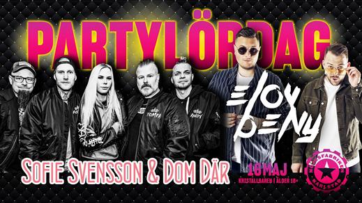 Bild för Partylördag med Sofie Svensson och Elov & Beny, 2020-05-16, Nöjesfabriken