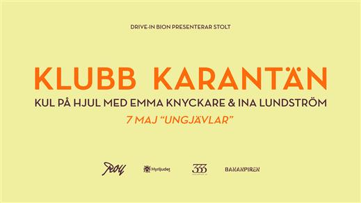 Bild för Klubb Karantän - 7 maj: UNGJÄVLAR (16.30), 2020-05-07, Bananpiren