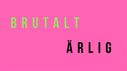 Bild för BRUTALT ÄRLIG 8/8 kl 19 - Urpremiär!, 2018-08-08, TeaterVerket