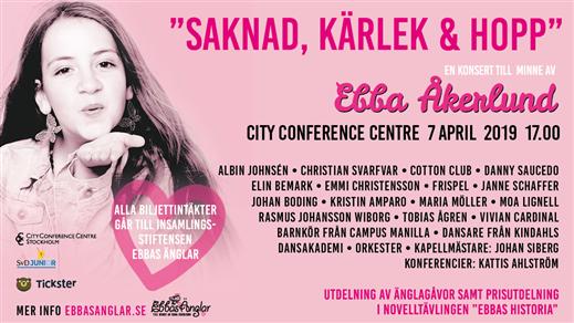Bild för Saknad Kärlek & Hopp - till minne av Ebba Åkerlund, 2019-04-07, City Conference Centre