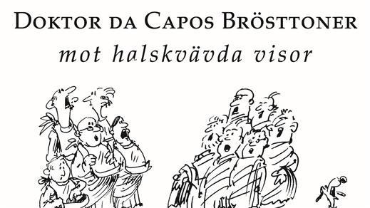 Bild för Dr Da Capos brösttoner, 2018-04-22, Kulturum | Stora scenen