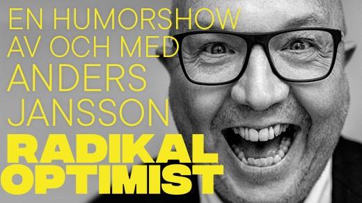 Bild för Anders Jansson - Radikal Optimist, 2019-11-23, Draken (M)