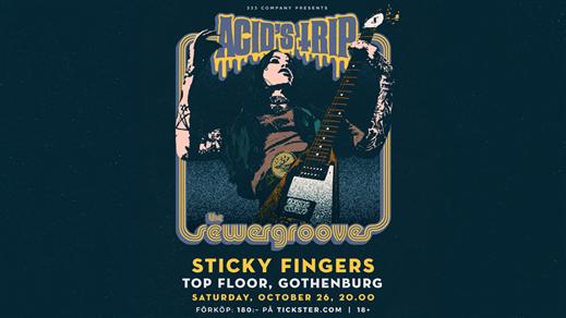Bild för The Sewergrooves + Acid's Trip, 2019-10-26, Sticky Fingers