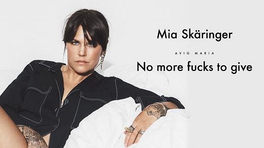 Bild för Mia Skäringer - Avig Maria. No more fucks to give, 2018-11-02, Conventum Arena