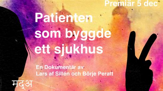 Bild för Patienten som byggde ett sjukhus, 2018-12-05, Filmhuset, Bio Mauritz