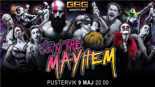 Bild för GBG Wrestling - Join the Mayhem, 2020-05-09, Pustervik