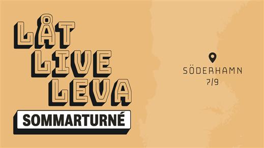 Bild för Låt Live Leva Söderhamn, 2020-09-07, Söderhamns Teater