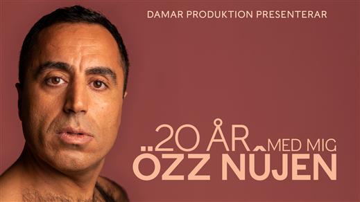 Bild för 20 ÅR MED MIG - ÖZZ NÛJEN, 2020-12-20, Intiman