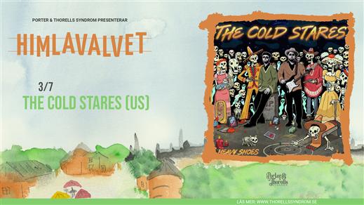Bild för The Cold Stares (US), 2021-07-03, Kafé Himlavalvet