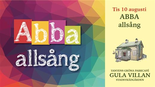 Bild för ABBA allsång kl 18.00, 2021-08-10, Tantens Gröna Parkcafé – Gula Villan –